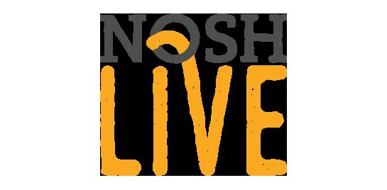 NOSH Live
