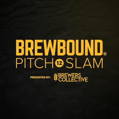 Brewbound Pitch Slam 12: Semi-Finals