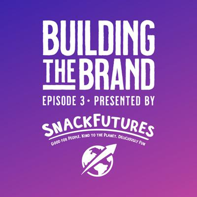 Sponsored: Building the Brand S1E3: Episode #3: Building an In-Be