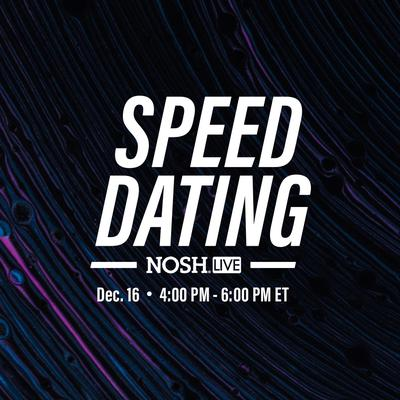 NOSH Live: Retail Speed Dating