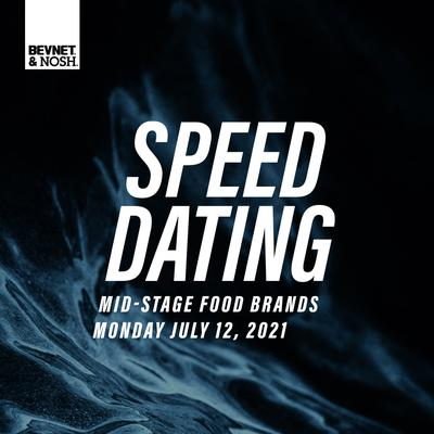 Investor Speed Dating: Mid-Stage Food Brands