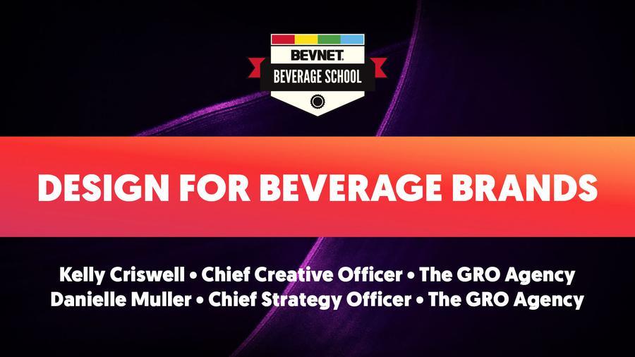 Beverage School Winter 2020: Design for Beverage Brands