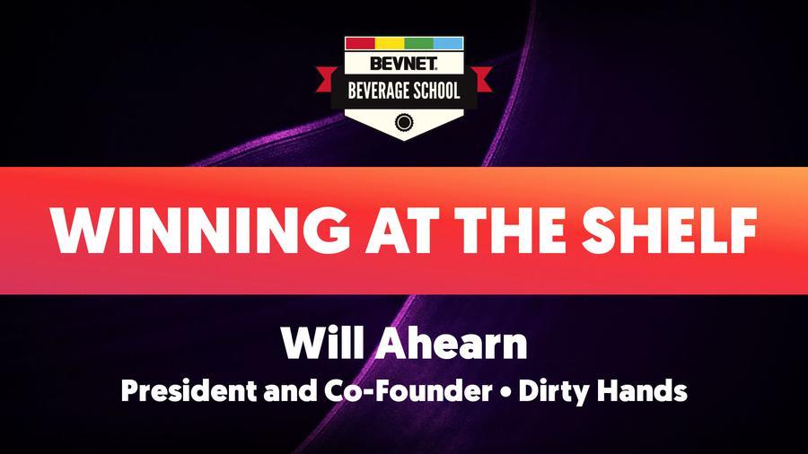 Beverage School Winter 2020: Winning at the Shelf