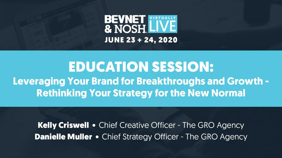 Virtually Live 2020: Leveraging Your Brand for Breakthroughs and Growth: Rethinking your strategy for the new normal