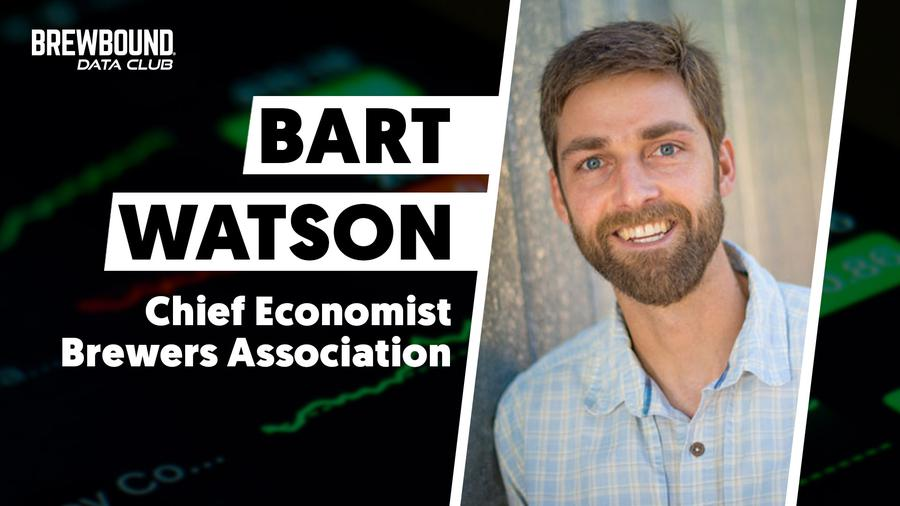 Brewbound Data Club: Brewers Association Chief Economist Bart Watson