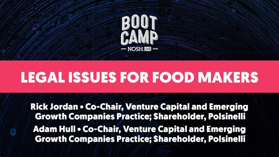 NOSH Bootcamp Winter 2020: Legal Issues for Food Makers