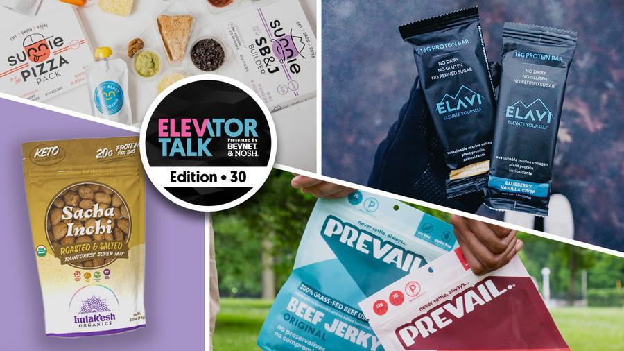 Elevator Talk Episode 30: PREVAIL Jerky, Imlak'esh Organics, Sunnie, and ELAVI