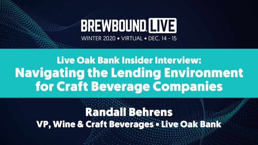 Brewbound Live Winter 2020 Virtual: Live Oak Bank Interview