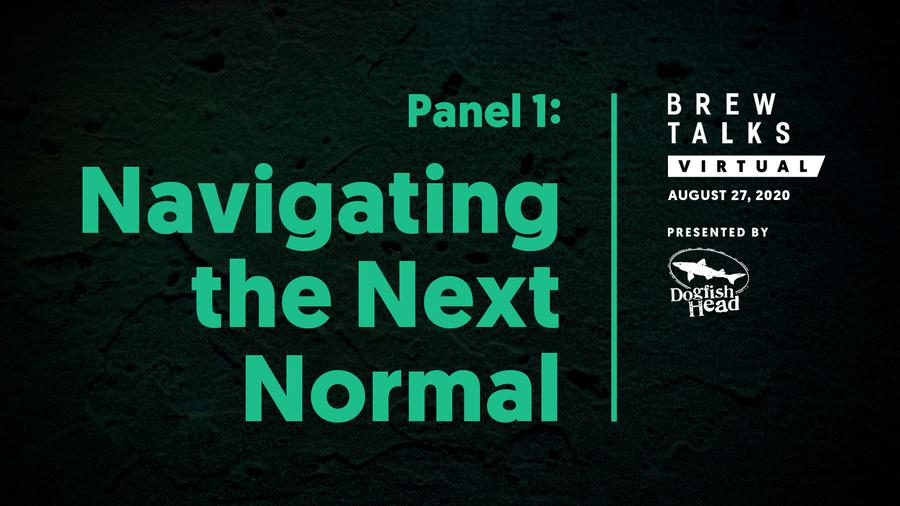 Brew Talks: Navigating the Next Normal