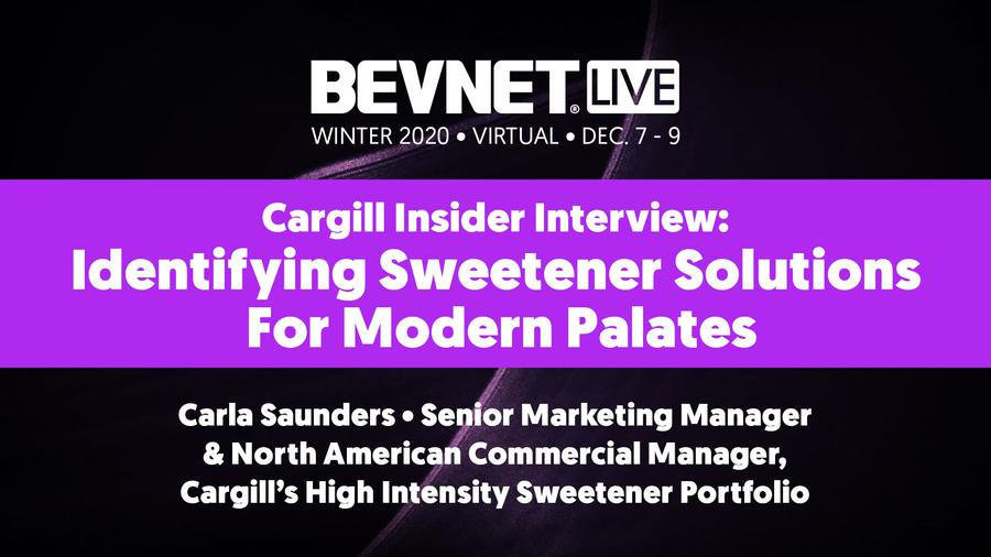 Cargill Insider Interview: Identifying Sweetener Solutions For Modern Palates