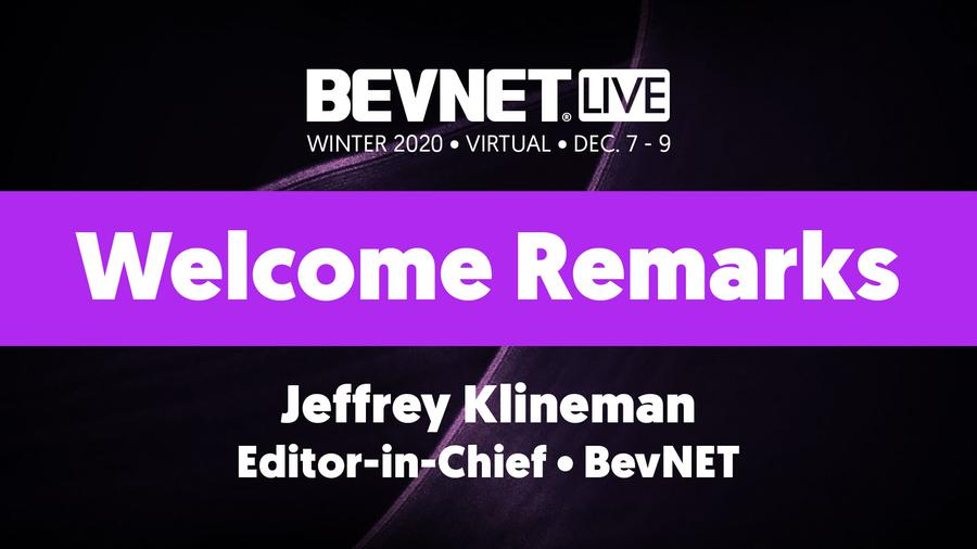 BevNET Live Winter 2020 - Welcome Remarks