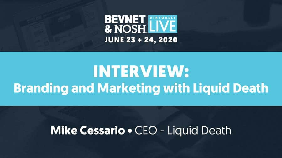 Virtually Live 2020: Branding and Marketing with Liquid Death