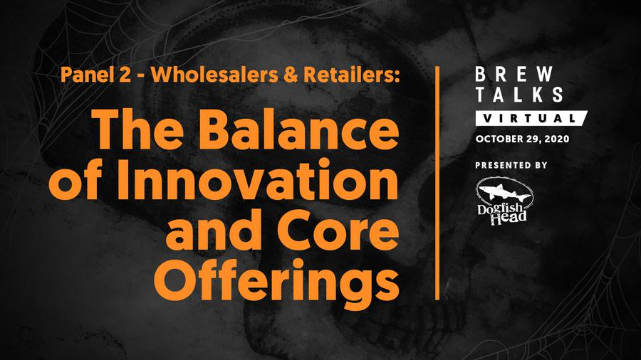 Brew Talks Virtual: Wholesalers and Retailers Share How Receptive They Are to New Beer Products