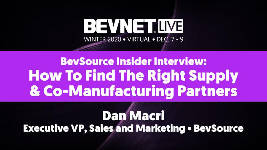 BevSource Insider Interview: How To Find The Right Supply & Co-Manufacturing Partners