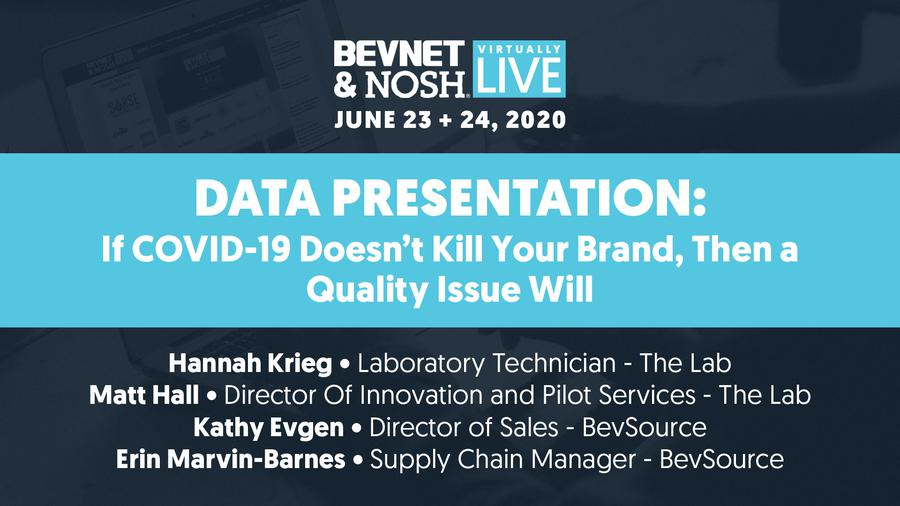 Virtually Live 2020: If COVID-19 doesn't kill your brand, then a quality issue will