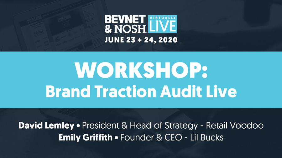 Virtually Live 2020: Workshop: Brand Traction Audit Live