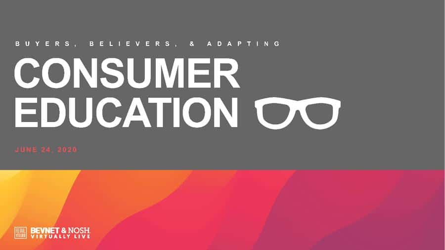 Virtually Live 2020: Buyers, Believers, and Adapting Consumer Education