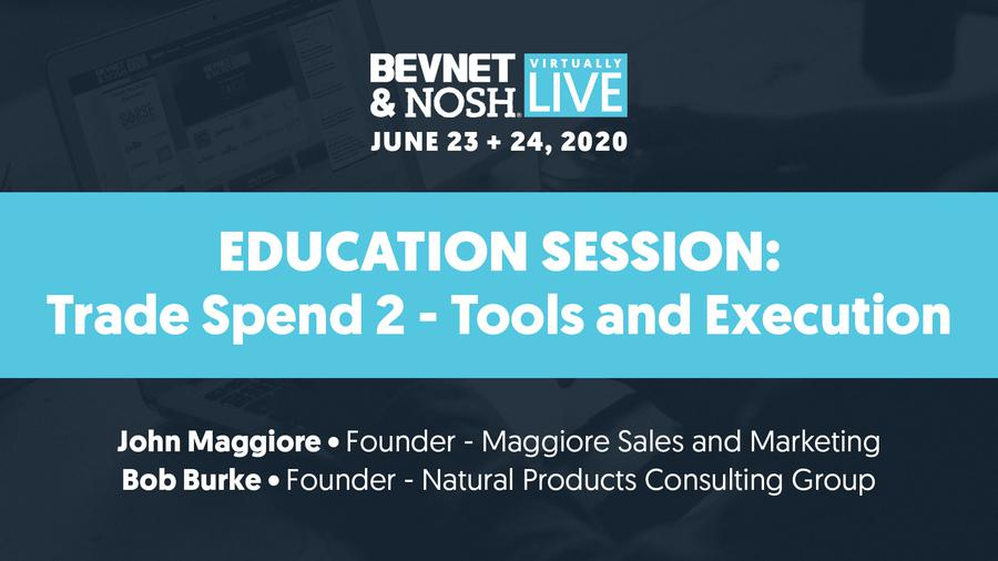 Virtually Live 2020: Trade Spend 2: Tools and Execution