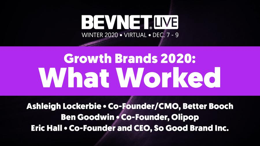 BevNET Live Winter 2020 - Growth Brands 2020: What Worked