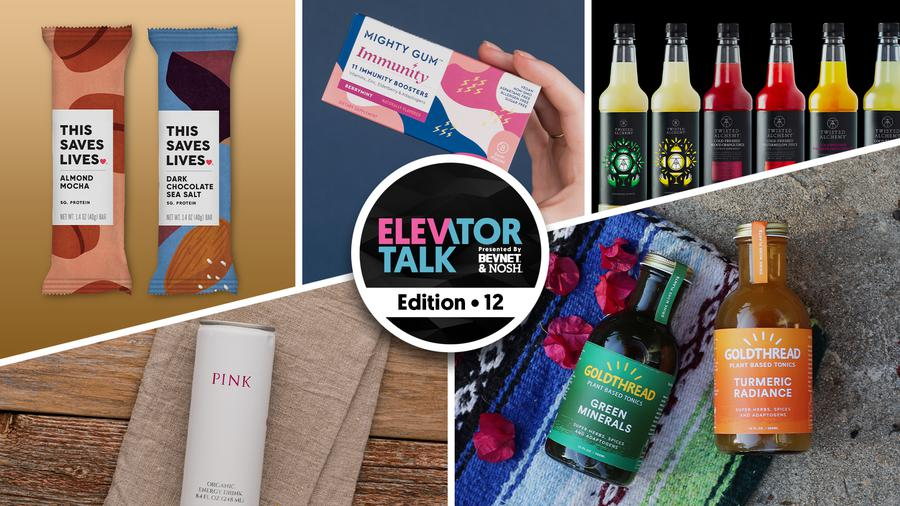 Elevator Talk Ep. 12: Goldthread, This Saves Lives, Mighty Gum, Pink and Blue, Twisted Alchemy, Capuli Drinks