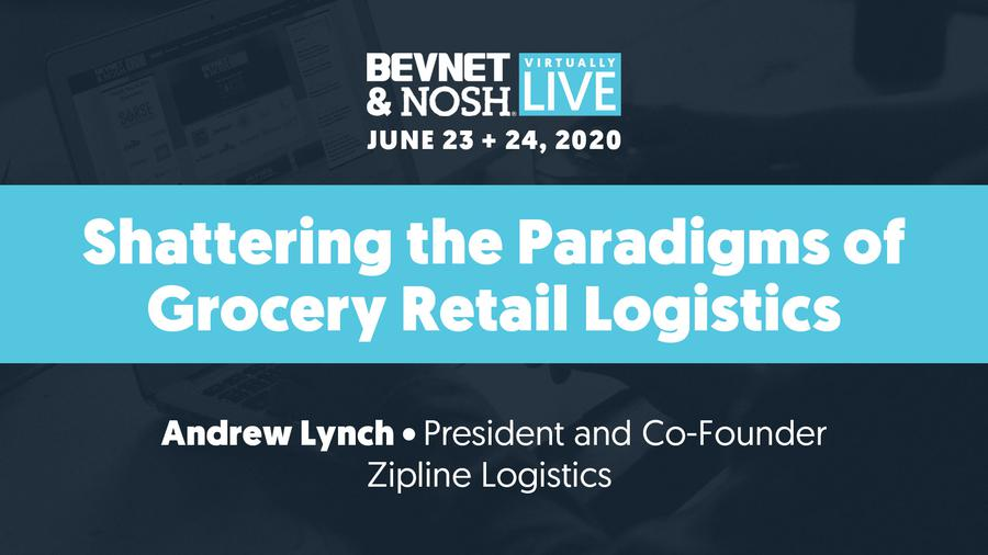 Virtually Live 2020: Shattering the Paradigms of Grocery Retail Logistics