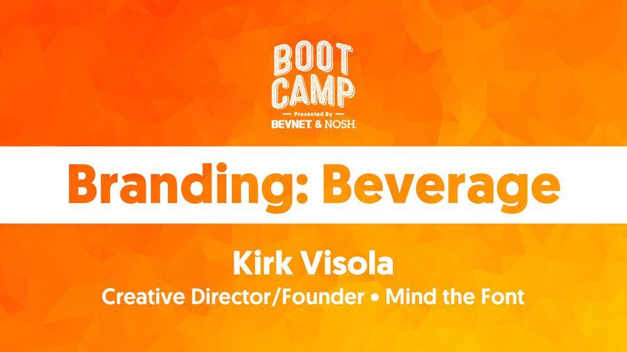 BevNET & NOSH Boot Camp 2021: Branding: Beverage