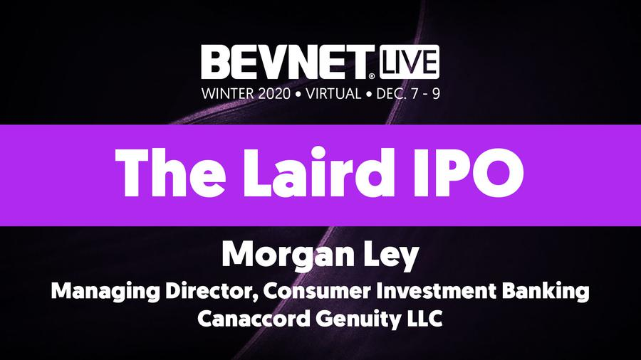 BevNET Live Winter 2020 - 	 The Laird IPO