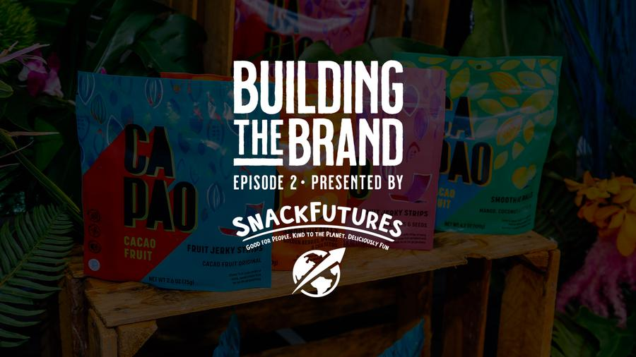 Building the Brand S1E2: The Art + Science of Building a Novel Food Brand