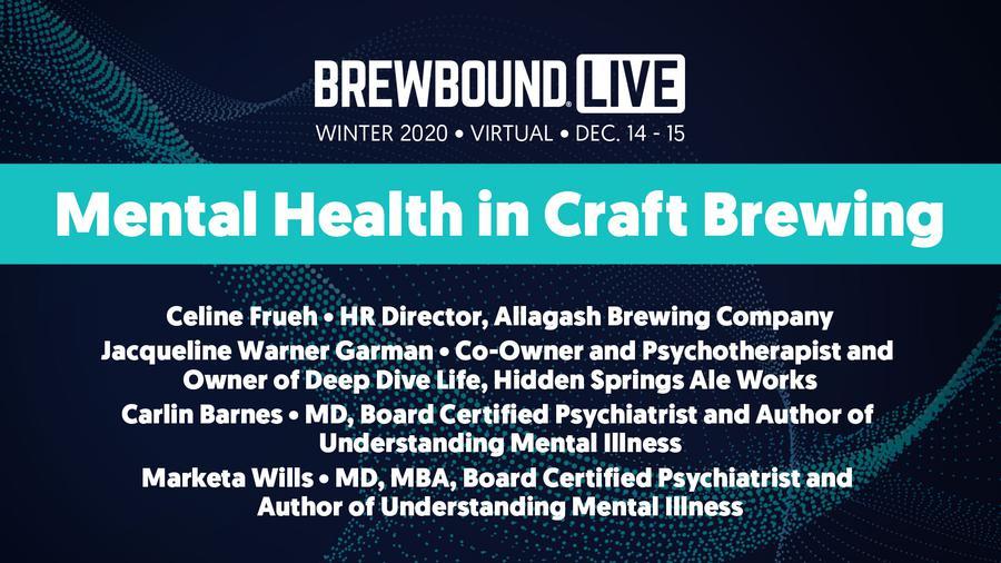 Brewbound Live Winter 2020: Mental Health in Craft Brewing