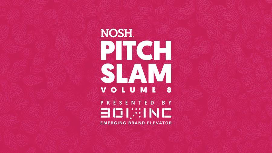 NOSH Pitch Slam Volume 8 Finals - Lupii