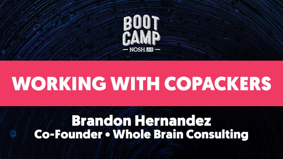 NOSH Bootcamp Winter 2020: Working With Copackers
