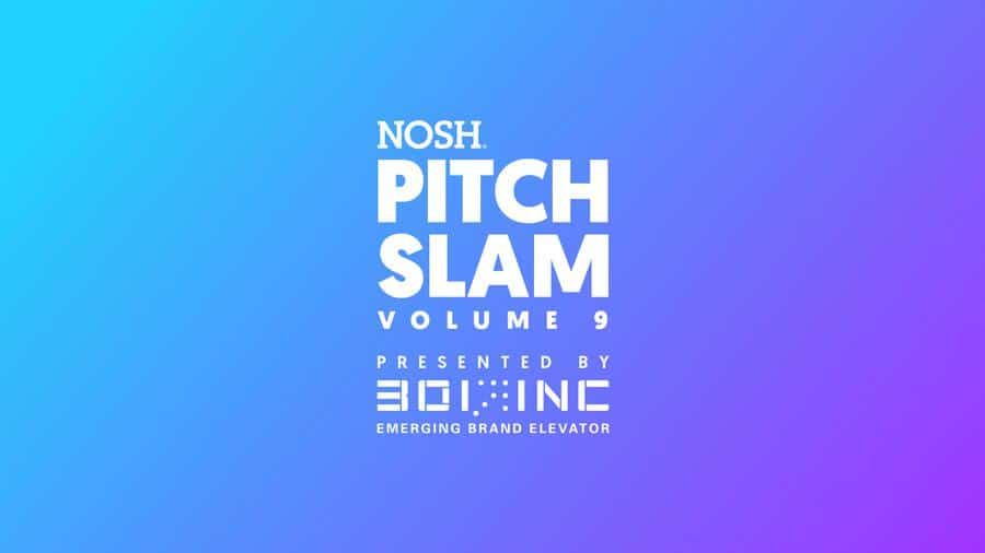NOSH Pitch Slam Volume 9: Semi-Finals
