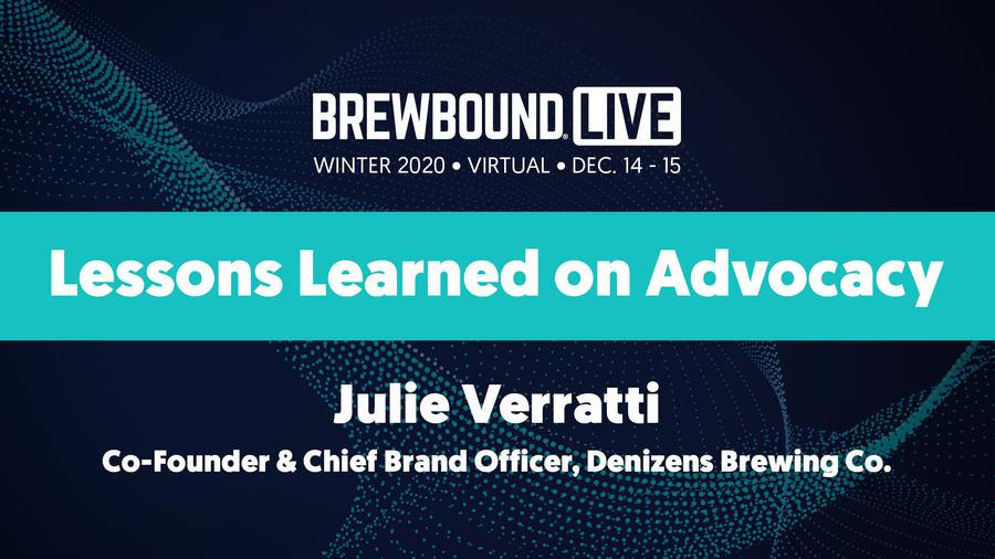 Brewbound Live Winter 2020: Lessons Learned on Advocacy