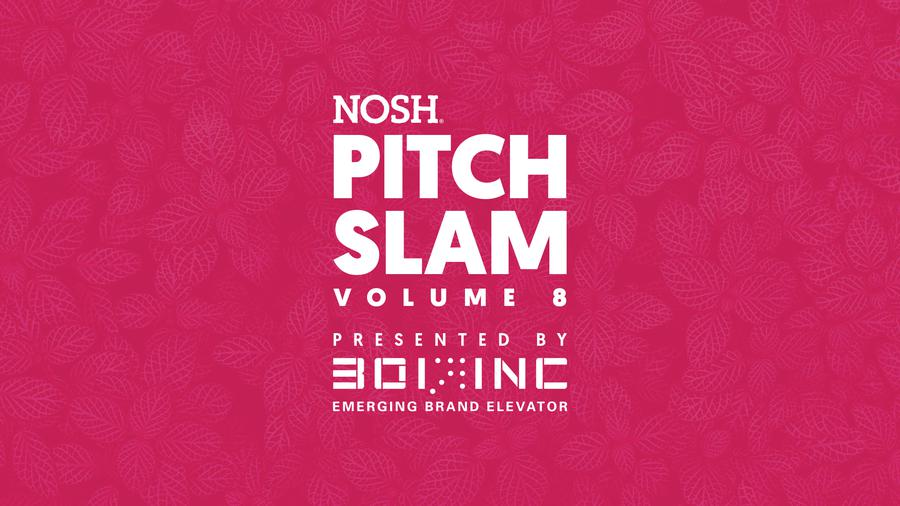 NOSH Pitch Slam Volume 8 Finals - Savorly