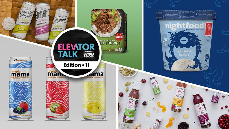 Elevator Talk Ep. 11: Ocean Spray's Atoka, Suji's, Sunshine Beverages, MapleMama, Taika