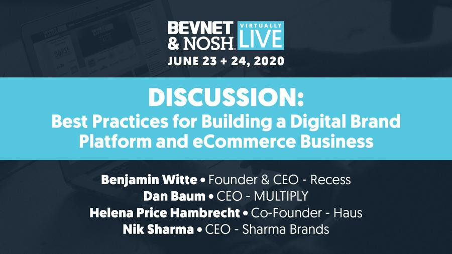 Virtually Live 2020: Best Practices for Building a Digital Brand Platform and E-Commerce Business