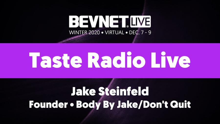 BevNET Live Winter 2020 - Taste Radio Live Featuring Jake Steinfeld