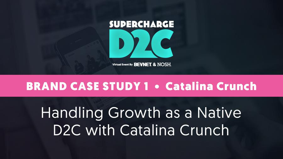 D2C Brand Case Study: Catalina Crunch