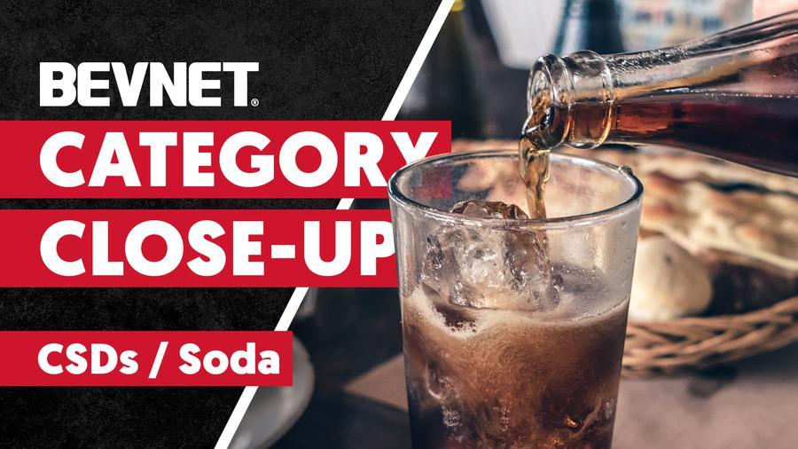 Category Close-Up: Expert Analysis - CSDs/Soda