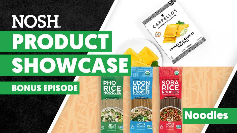 Category Close-Up: Noodles - Product Showcase Bonus Episode