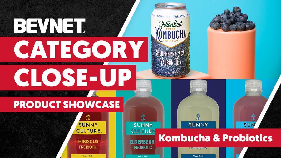 Category Close-Up: Kombucha & Probiotics - Product Showcase